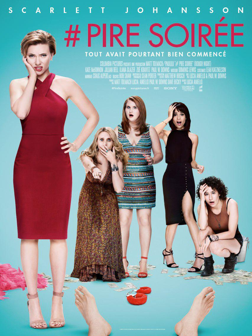 Crazy Night - Festa col morto - Rough Night - Girls Night Out - Pire Soirée - Noche fuera Control - film poster - Scarlett Johansson