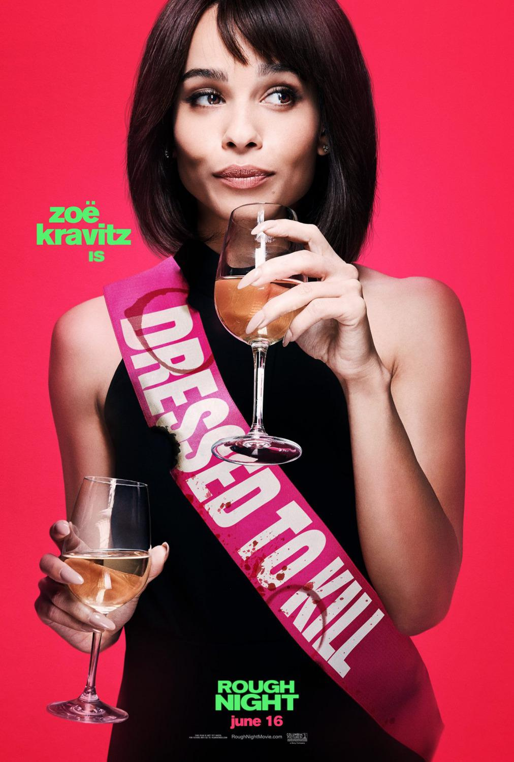 Crazy Night - Festa col morto - Rough Night - Girls Night Out - Pire Soirée - Noche fuera Control - Zoe Kravitz