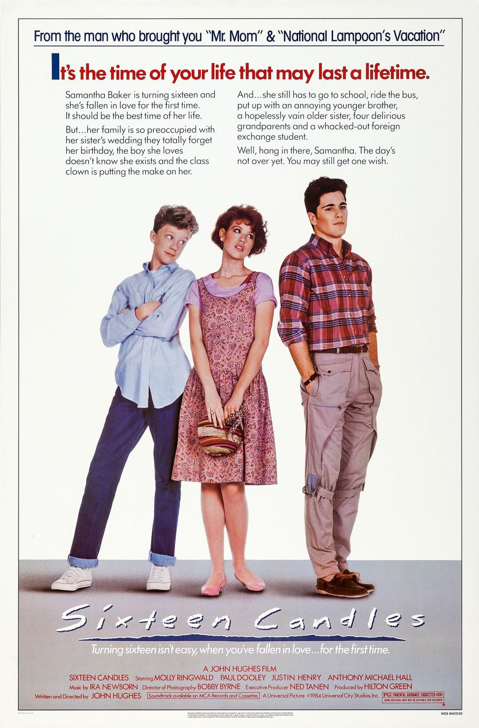 Sixteen Candles - it's the time of your life that may last a lifetime - Turning sixteen isn't easy, when you're fallen in Love ... for the first time