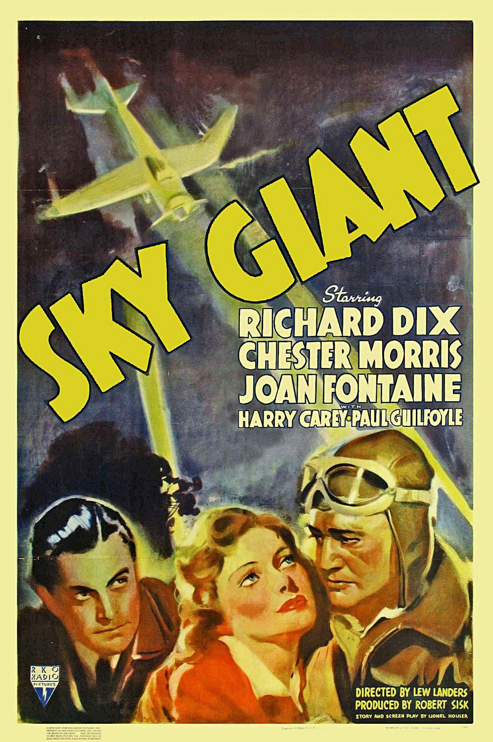 Sky giant - Richard Dix - Chester Morris - Joan Fontaine - Harry Carey - Paul Guilfoyle