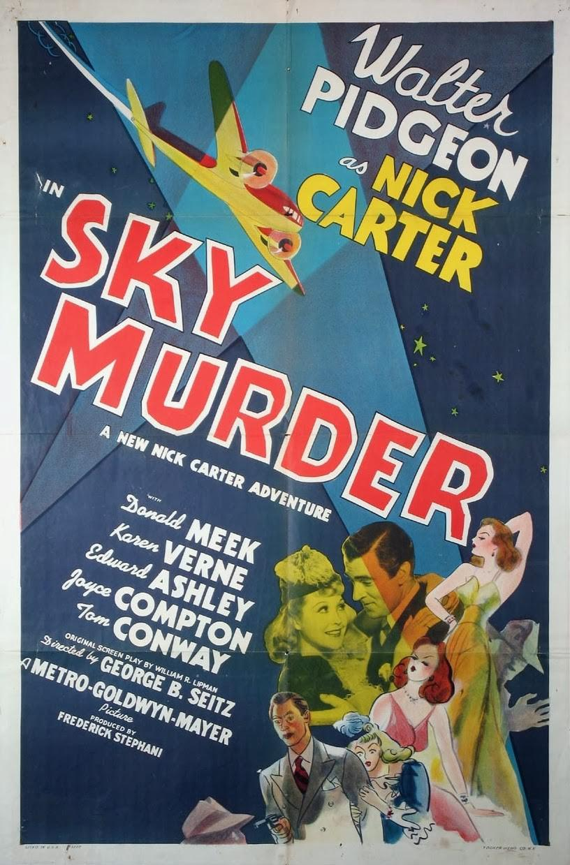 Sky Murder - Walter Pidgeon as Nick Carter - a new Nick Carter Adventure