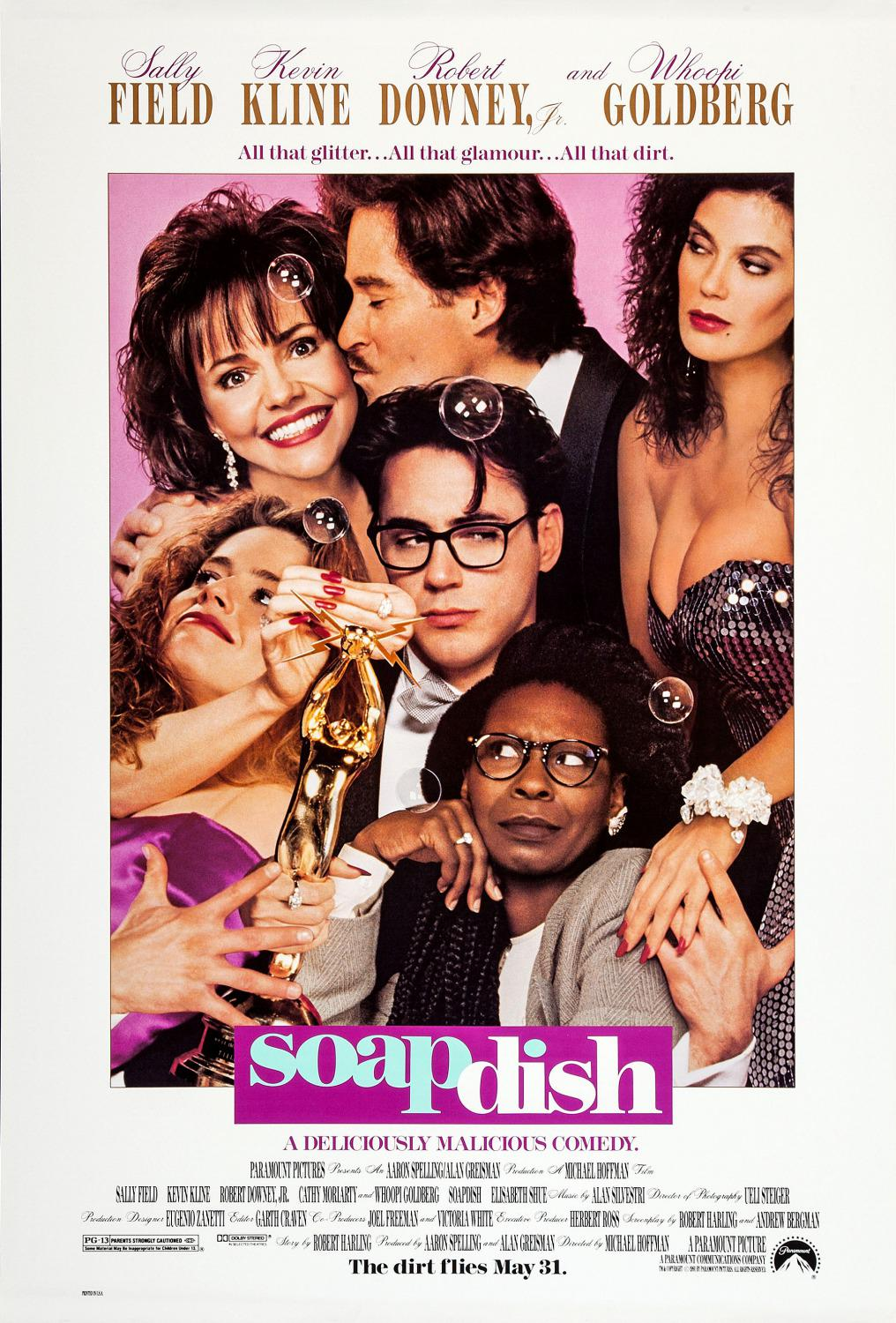 Soapdish - a deliciously malicious comedy - Sally Field - Kevin Kline - Robert Downey Jr. - Whoopi Goldberg