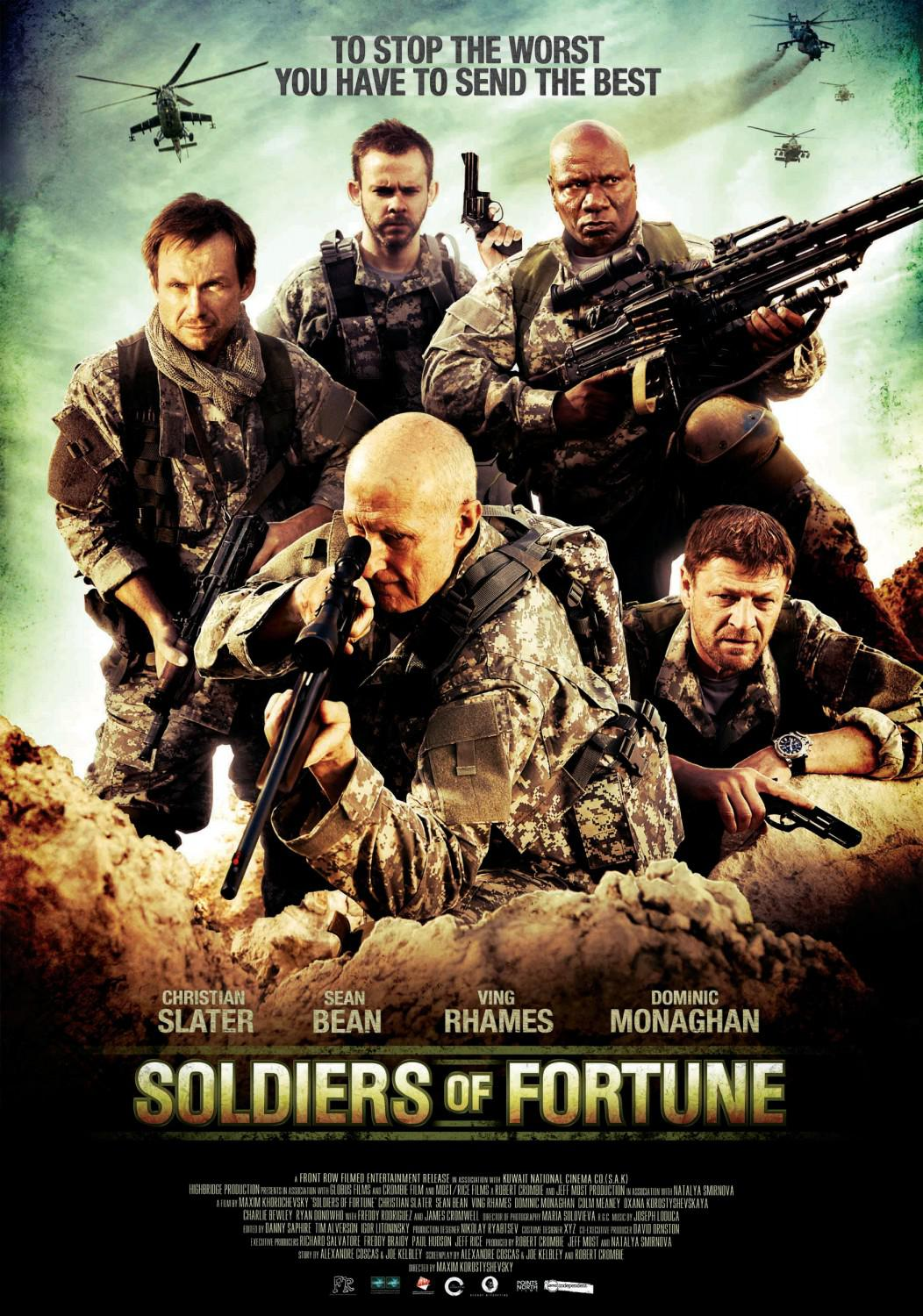 Soldiers of Fortune ... to stop the worst you have to send the best - Christian Slater - Sean Bean - Ving Rhames - Dominic Monaghan
