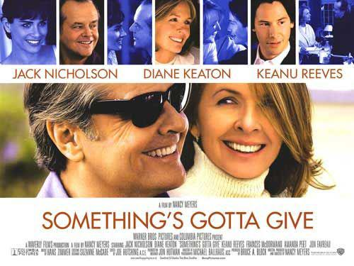Somethings gotta give - Jack Nicholson - Diane Keaton - Keanu Reeves