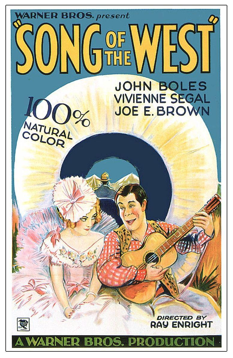 Song of the West - John Boles - Vivienne Segal - Joe E. Brown - 100% natural color - directed by Ray Enright old film poster