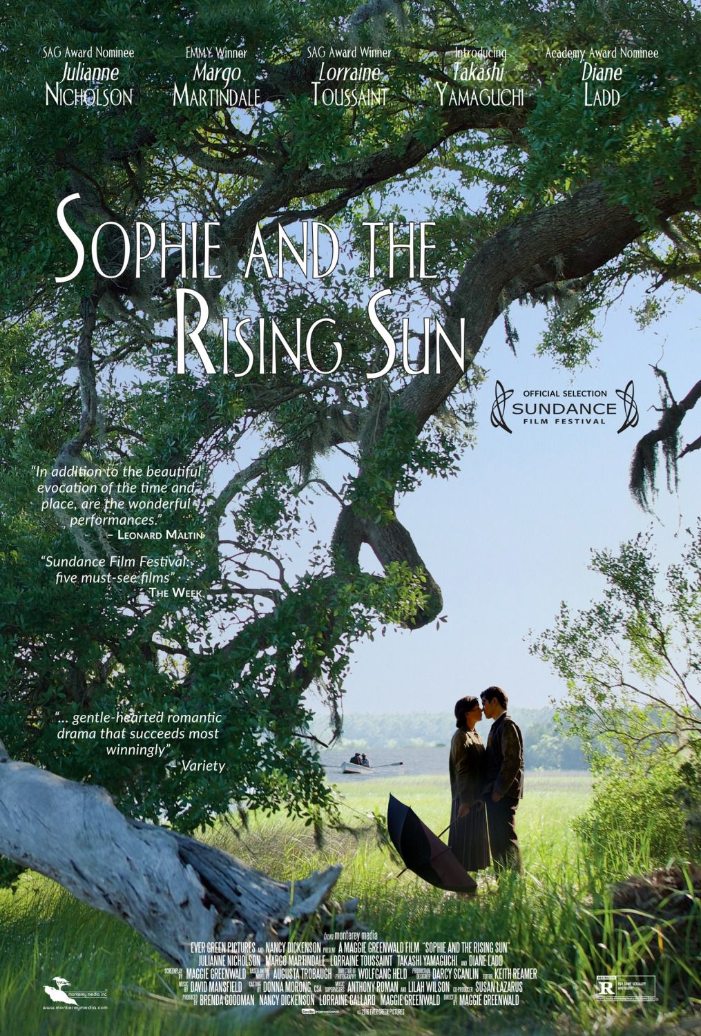 Sophie and the Rising Sun - in addiction to the beautiful evocation of the time and place, are the wonderful performances