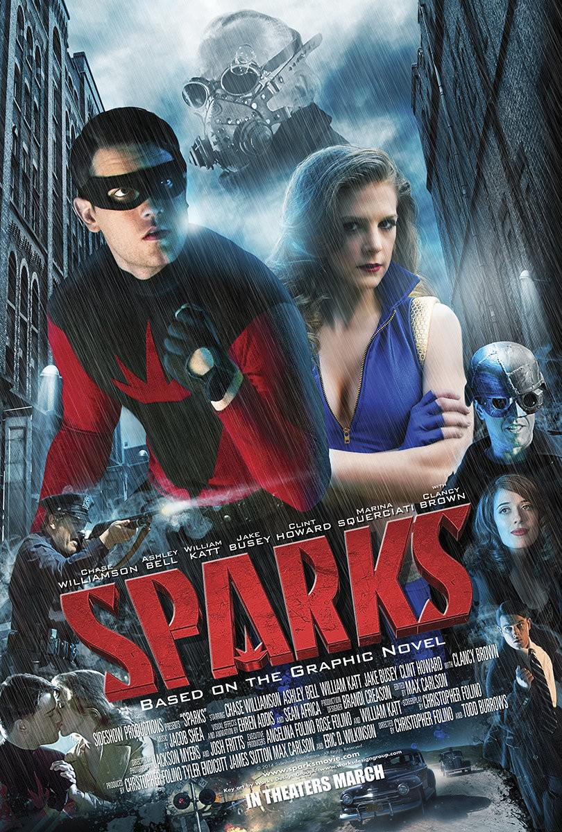 Sparks - Chase Williamson - Ashley Bell - William Katt - Jake Busey - Clint Howard - Marina Squerciati - Clancy Brown - live action film poster