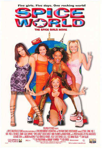 Spice world ... the movie poster - five girls five days one rocking world
