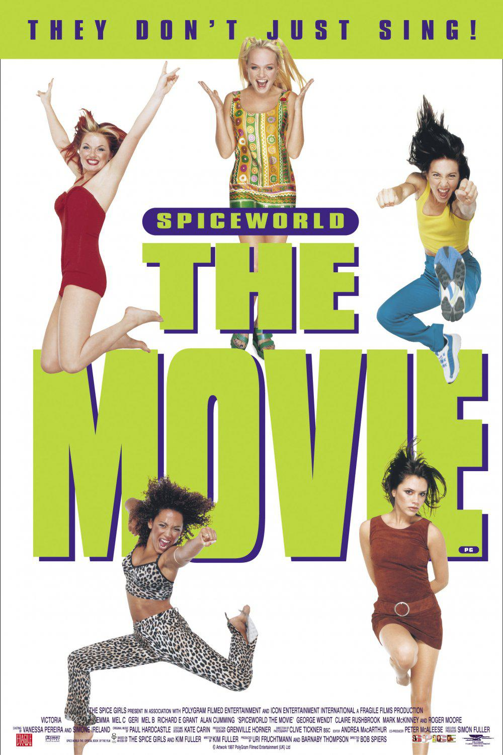 Spice world ... the movie - They don't just Sing - film poster