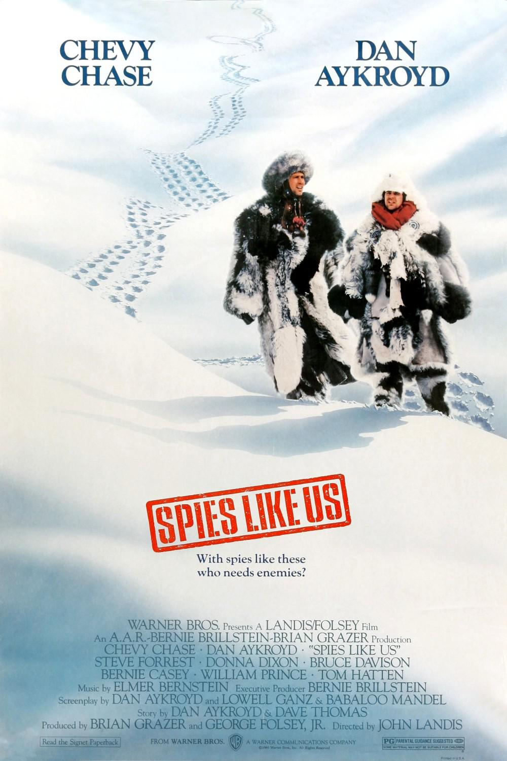 Spies like us - Spie come noi - film poster 80s - Chevy Chase - Dan Aykroyd - with spies like these, who needs enemies?
