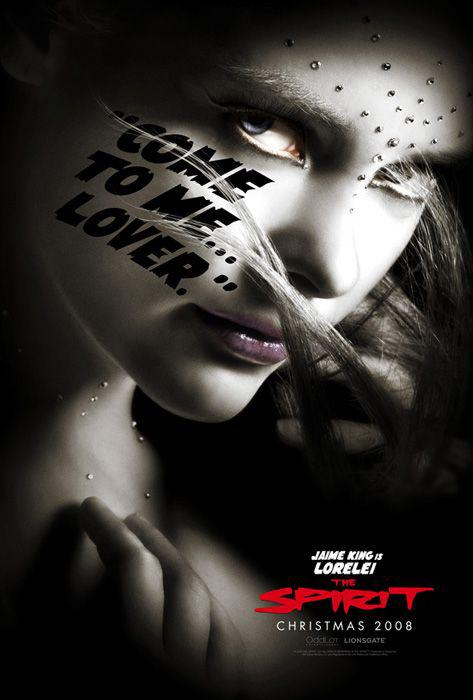 The Spirit - film poster - Jaime King is Lorelei - come to me lover