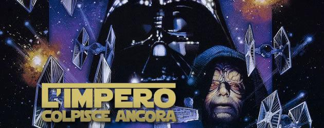 Star Wars 5 - l'Impero colpisce ancora - Empire Strikes Back