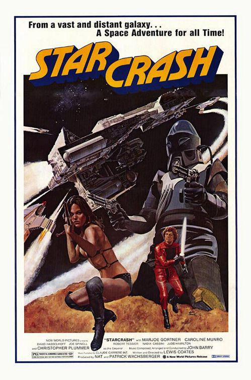 Starcrash - from a vast and distant galaxy, a space adventure for all time - scifi fantascienza cult old classic film poster