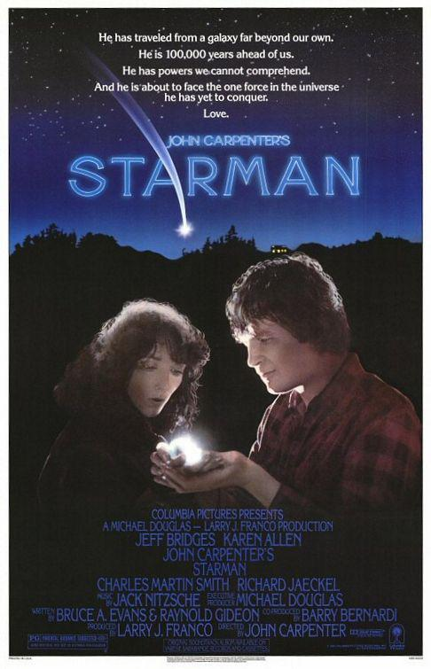 John Carpenter's film - Starman  - He has traveled from a Galaxy far beyond our own. He is 100,000 years ahead of us. He has powers we cannot comprehend, and he is about to face the one force in the universe he has yet to conquer. Love. - Jeff Bridge - Karen Allen