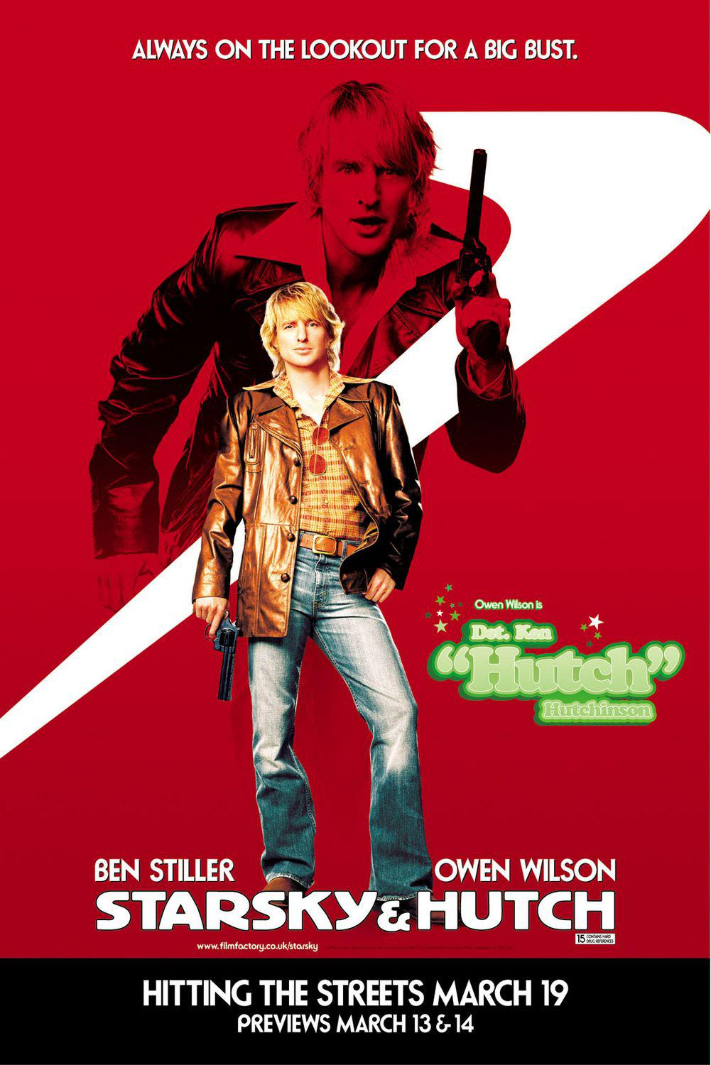 Starsky and Hutch - film poster - Owen Wilson is Det Ken Hutch Hutchinson - Always on the lookout for a big bust
