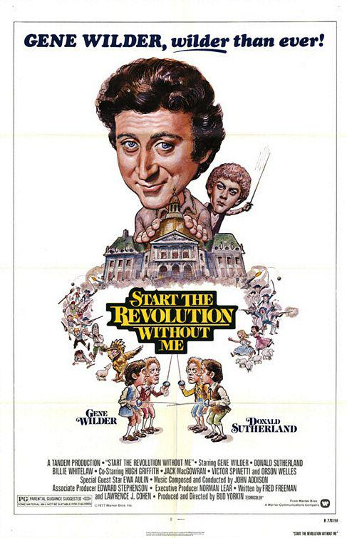 Start the revolution without me - Gene Wilder - Donald Sutherland - poster