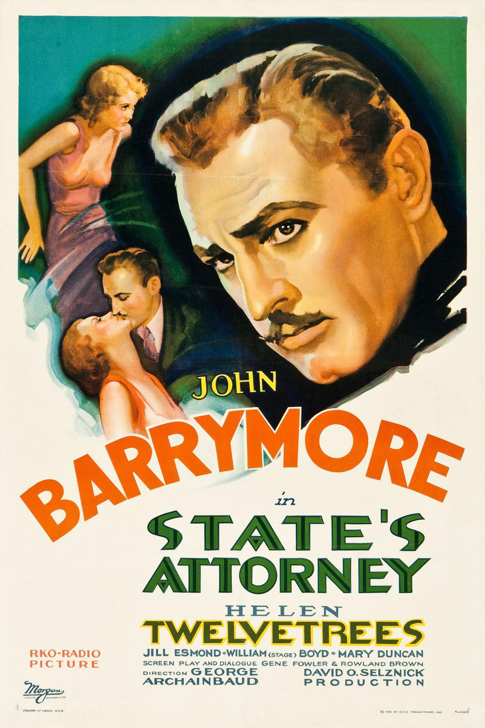States attorney ... old classic movie with John Barrymore and Helen Twelvetrees - Jill Esmond - William Stage Boyd - Mary Duncan - Direction George Archainbaud - David O.Selznick Production