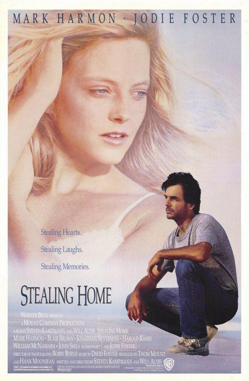 Stealing Home - poster - Mark Harmon - Jodie Foster