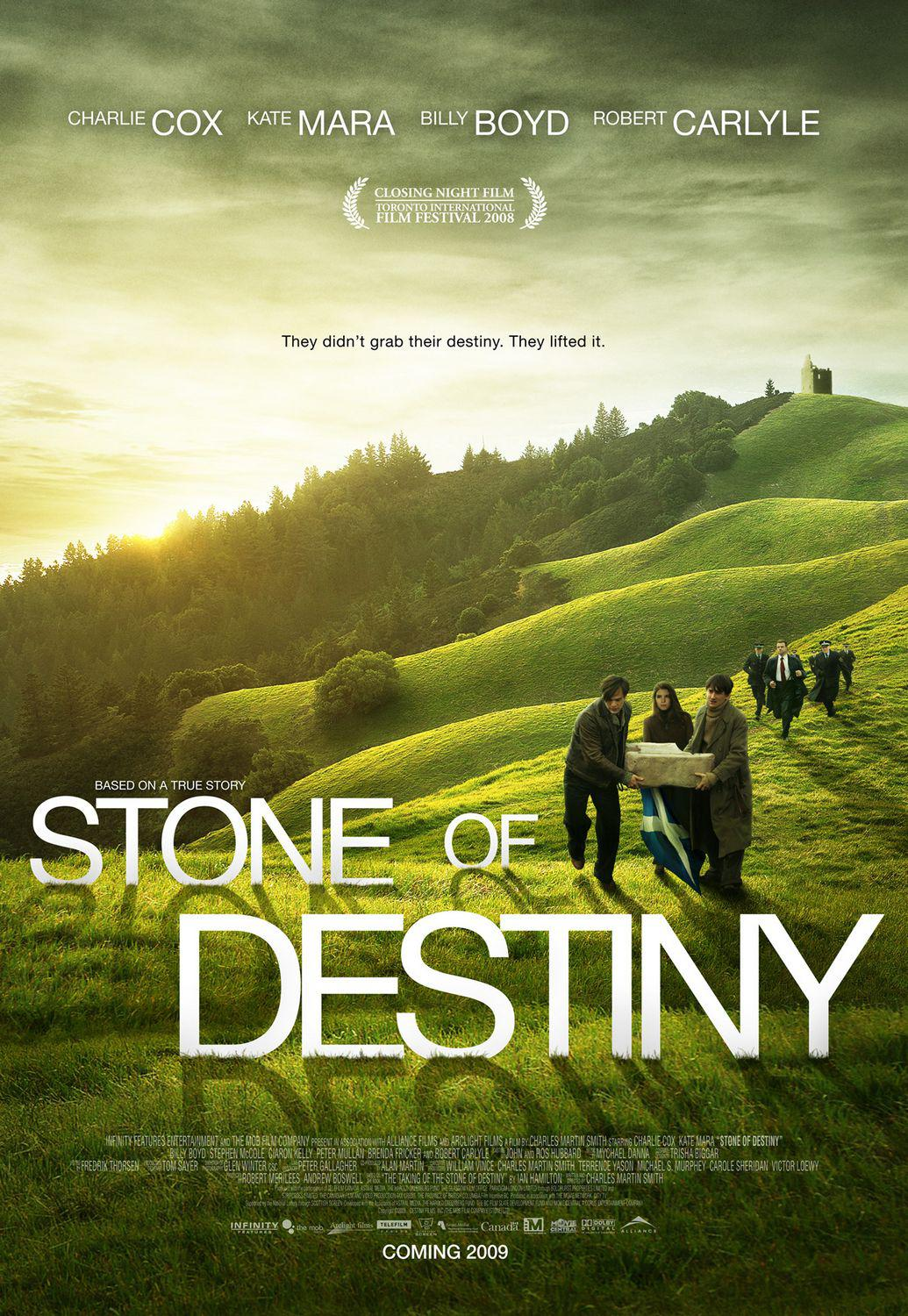 Stone of Destiny - They didn't grab their Destiny. They lifted it - Charlie Cox - Kate Mara - Billy Boyd - Robert Carlyle - film poster
