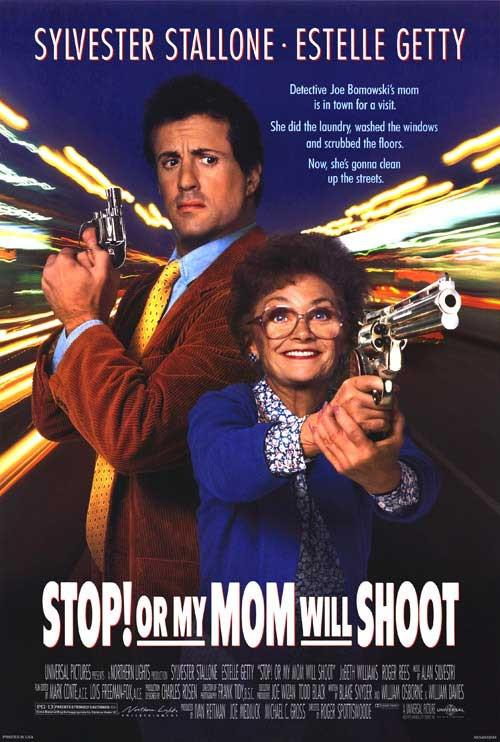 Stop or my Mom will Shoot - Fermati o Mamma spara