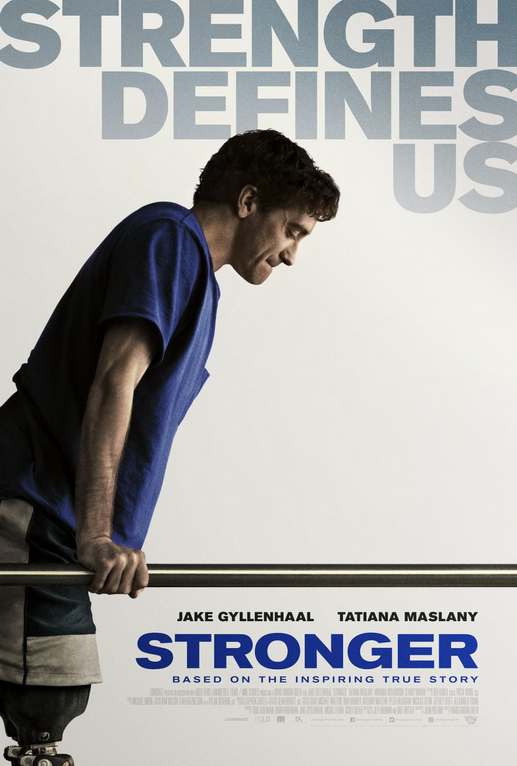 Stronger based on the inspiring true story - strength defines us - Jake Gyllenhaal - Tatiana Maslany