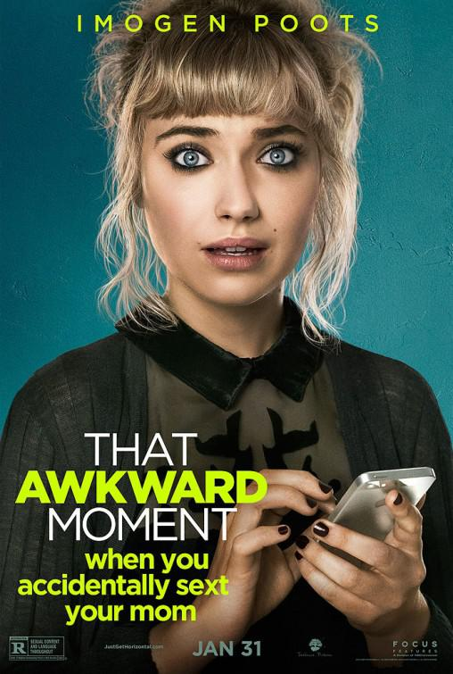 That Awkward Moment - Quel momento imbarazzante - Imogen Poots