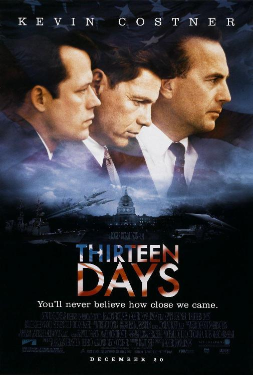 Thirteen days - 13 giorni