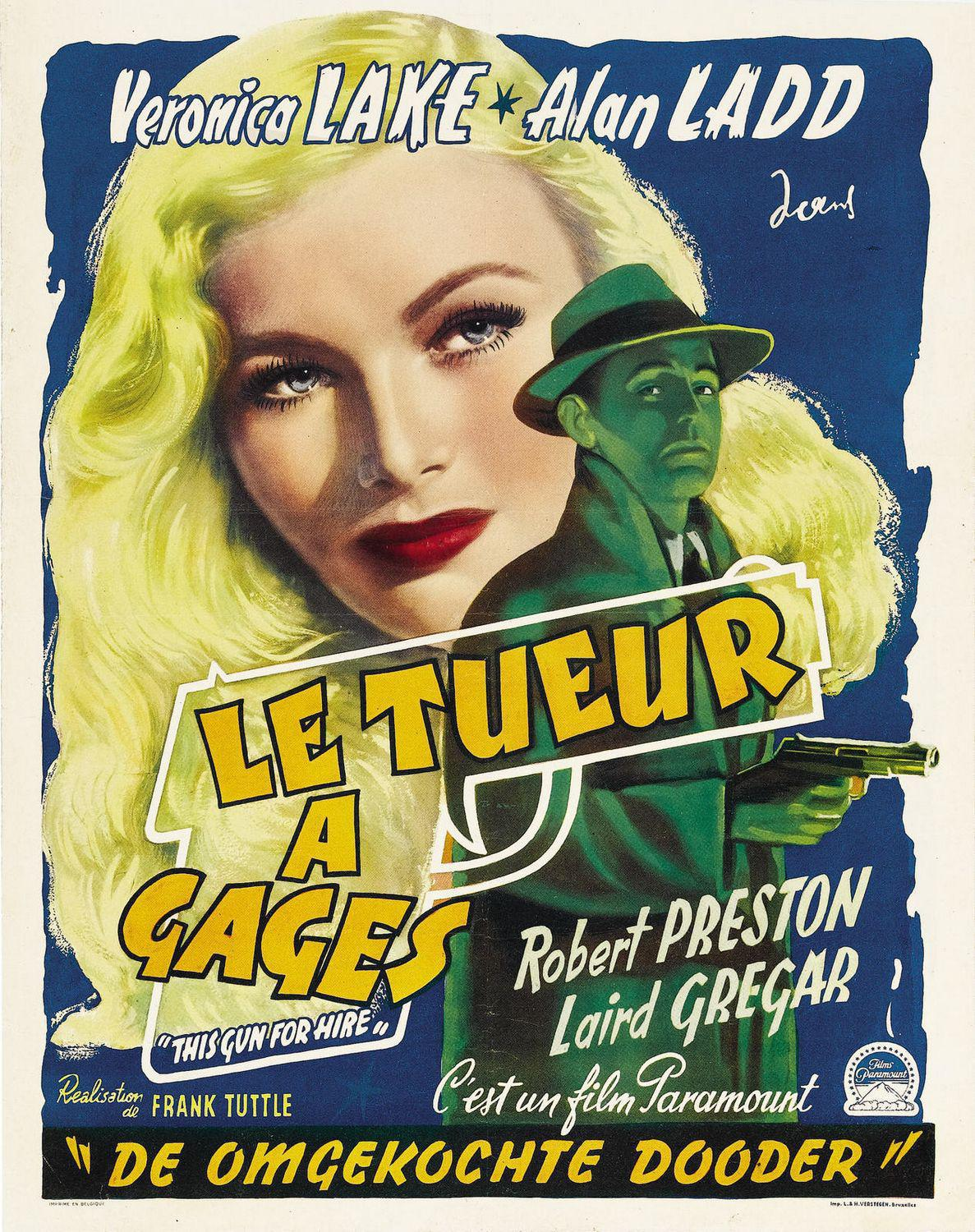 This gun for hire - Alan Ladd - Veronica Lake - old poster  - Le Tueur a Gages