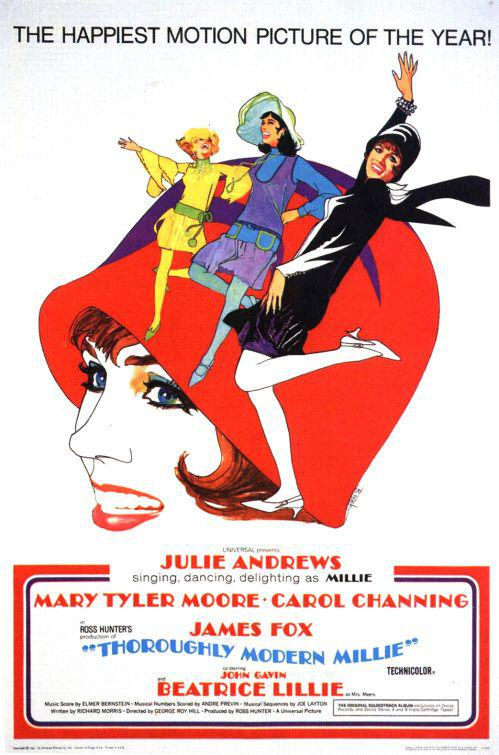 Thoroughly modern Millie - Julie Andrew - Mary Tyler Moore - Carol Channing - James Fox