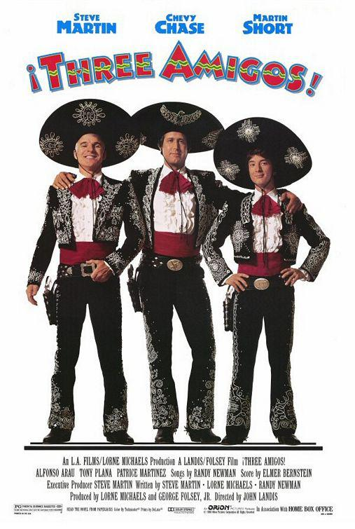 Three Amigos - Steve Martin - Chevy Chase - Martin Short