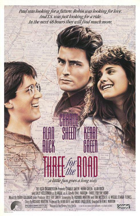 Three for the Road - Alan Ruck - Charlie Sheen - Kerri Greed