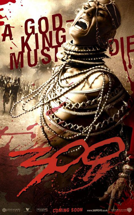 300 - Three hundred - film poster - Serse king of Persia
