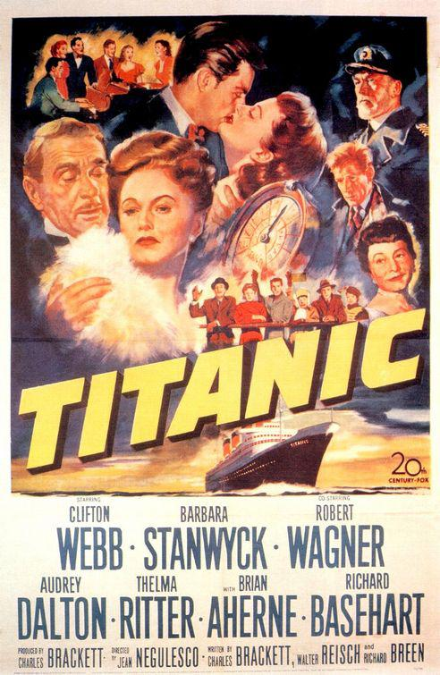 Titanic - cult classic film 1953 poster - Clifton Webb - Barbara Stanwyck - Robert Wagner - Audrey Dalton - Thelma Ritter - Brian Aherne - Richard Basehart