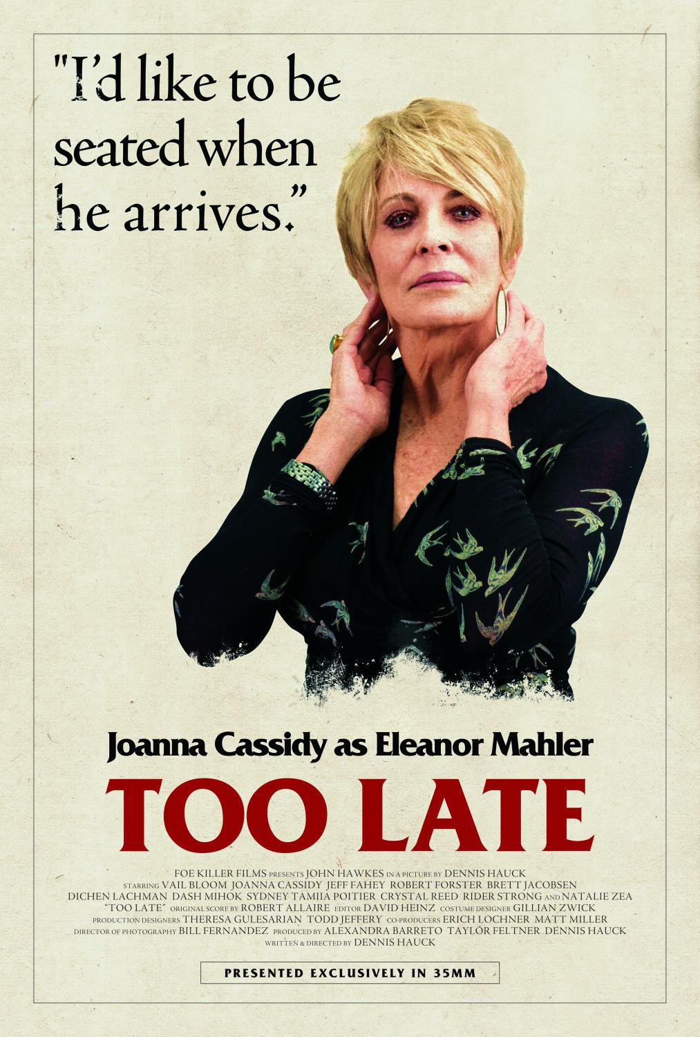 Troppo Tardi - Too Late - Joanna Cassidy as Eleanor Mahler