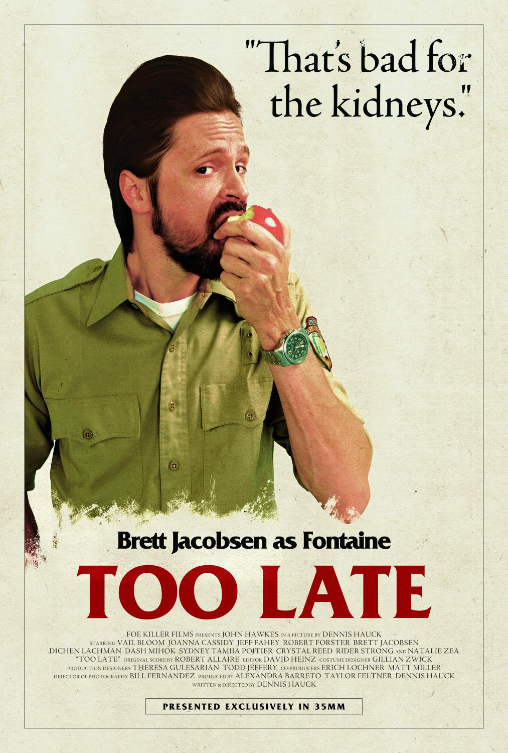 Troppo Tardi - Too Late - Brett Jacobsen as Fontaine