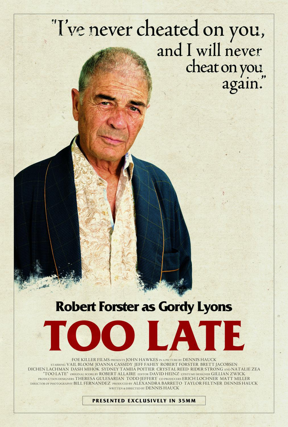 Troppo Tardi - Too Late - Robert Forster as Gordy Lyons