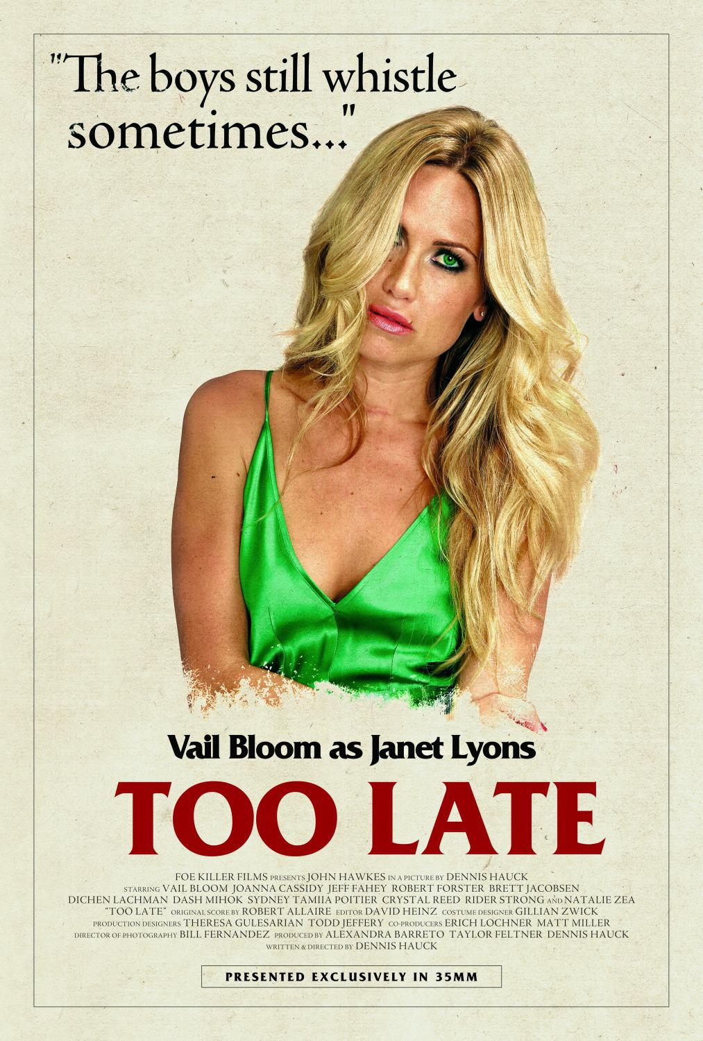 Troppo Tardi - Too Late - Vall Bloom as Janet Lyons