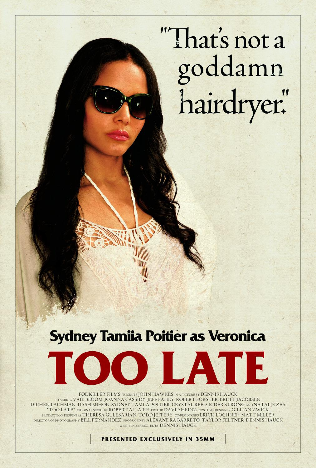 Troppo Tardi - Too Late - Sydney Tamila Poitier as Veronica