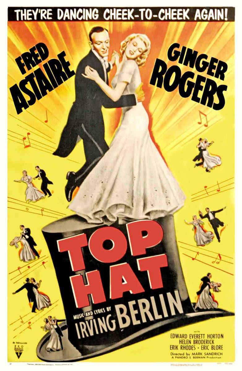 Top Hat - Fred Astaire - Ginger Rogers