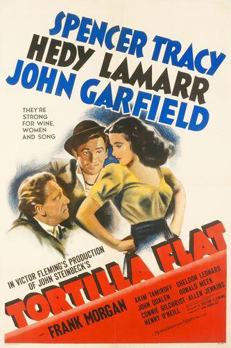 Tortilla flat - Spencer Tracy - Hedy Lamarr - John Garfield