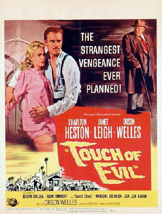 Touch of Evil - The Strangest vengeance ever planned! - Charlton Heston - Janet Leigh - Orson Welles