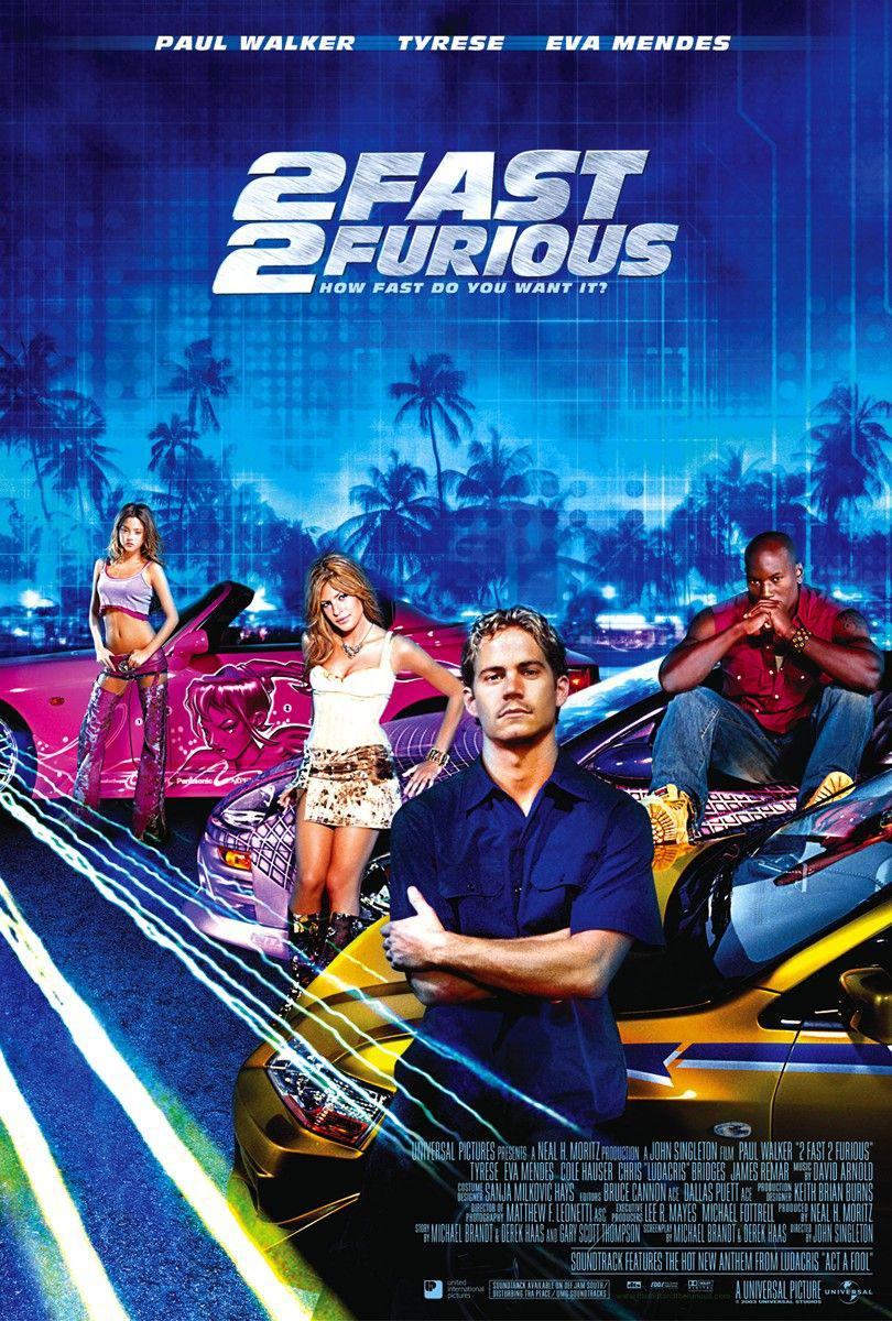Two Fast Two Furious - Paul Walker - Tyrese - Eva Mendes