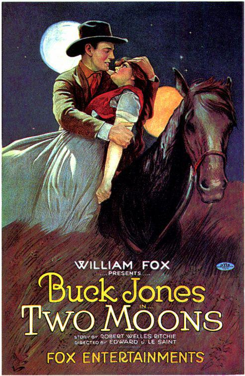 Two Moons - old western poster - William Fox presents Buck Jones