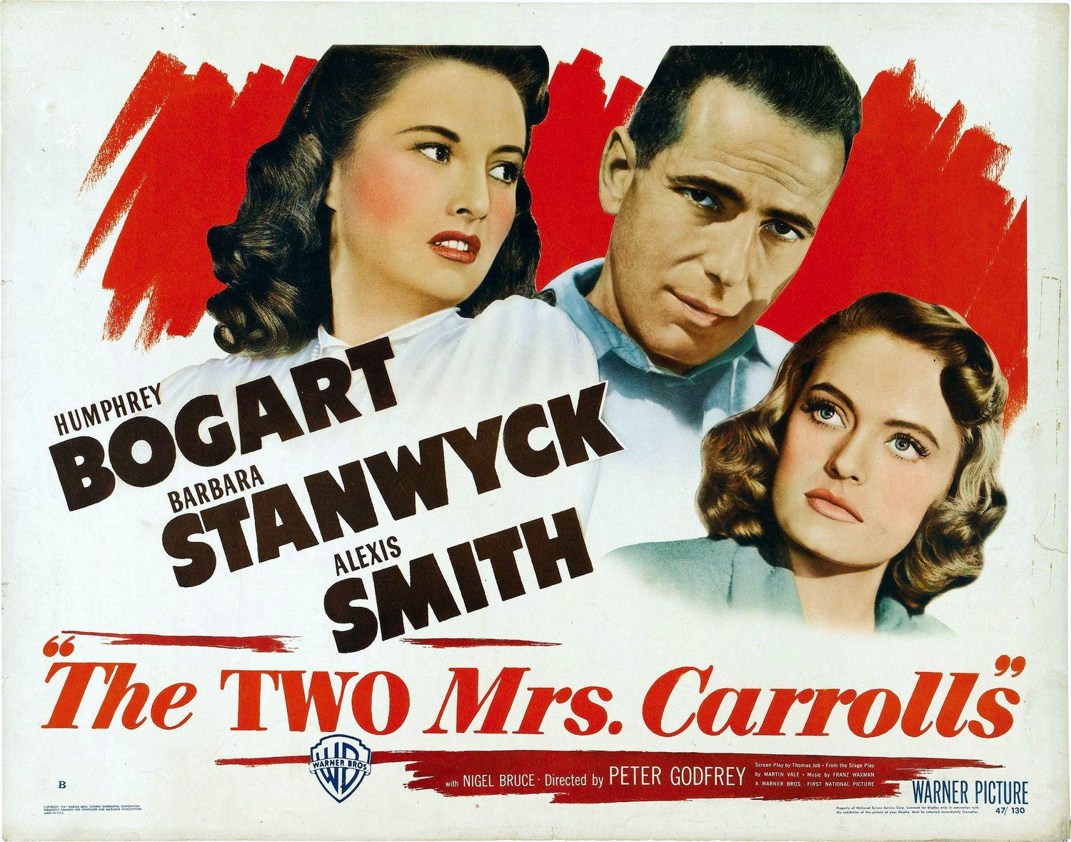 Two Mrs Carrolls - Humprey Bogart - Barbara Stanwy - Alexis Smith - old poster