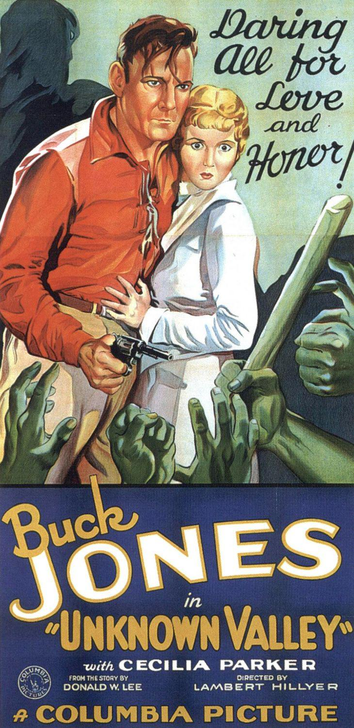 Unknown Valley - Buck Jones - Daring all for Love and Honor - with Cecilia Parker - old western poster
