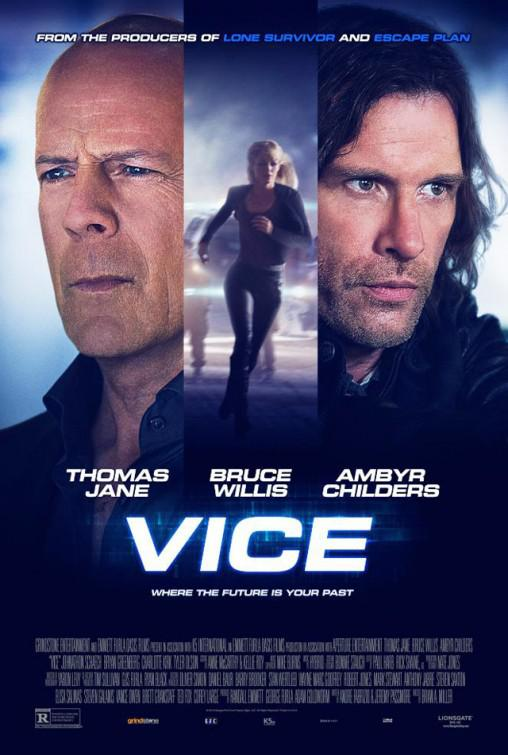 Vice - Bruce Willis - Thomas Jane - Ambyr Childers - film poster