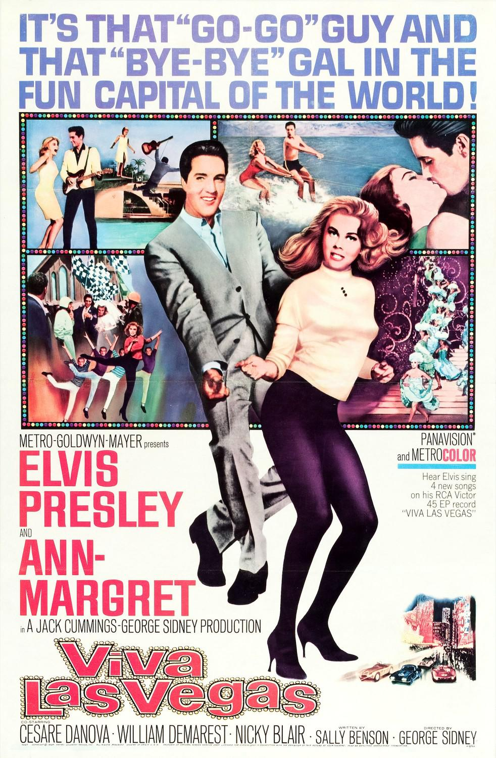 "Viva Las Vegas - It's that ""go-go"" Guy and that ""Bye-Bye"" Gal in the fun Capital of the World - Elvis Presley - Ann Margret"