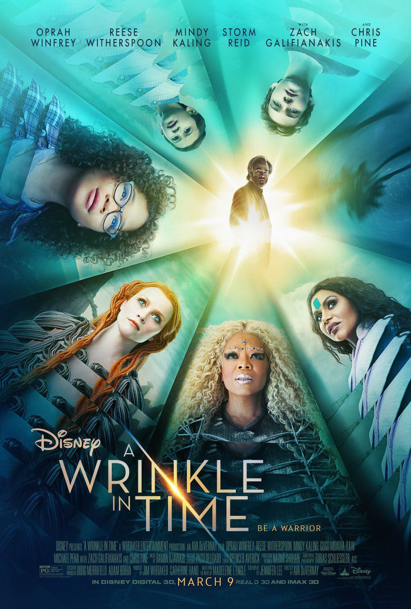 Wrinkle in Time - be a warrior - Reese Witherspoon, Oprah Winfrey, Mindy Kaling, Storm Reid, Zach Galifianakis, Chris Pine