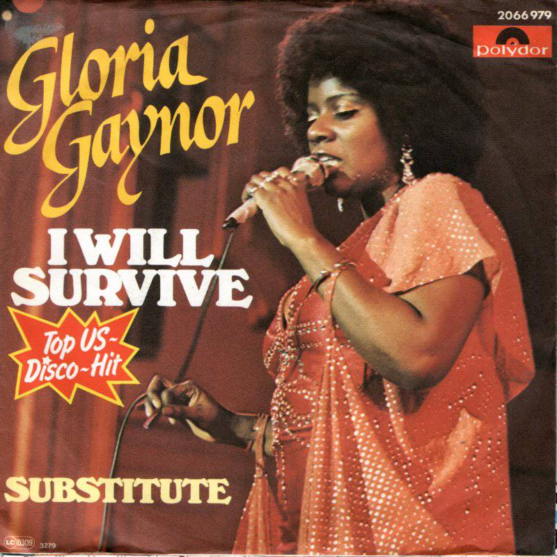 Gloria Gaynor - I Will Survive