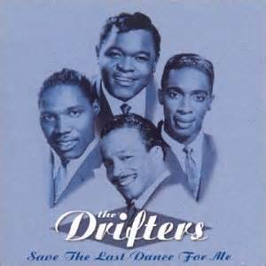 The Drifters - Save the last dance for me - 1962